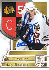 BRETT MCLEAN BLACKHAWKS AUTOGRAPH AUTO 03-04 CROWN ROYALE #20 *21688