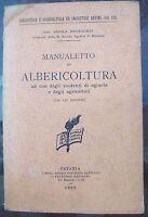 1908 NICOLA BOCHICCHIO (SCUOLA DI MESSINA) 'MANUALE DI ALBERICOLTURA' BOSCHI