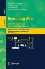 Reasoning Web. Semantic Technologies for Intelligent Data Access : 9th...