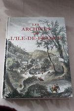 Les archives de l Île-de-France : guide des recherches 1989  Gille et WEILL