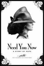 Need You Now: A Story of Hope, Plumb, Susanna Foth Aughtmon, Good Book