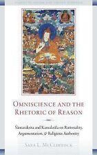 Omniscience and the Rhetoric of Reason: Santaraksita and Kamalasila on Rational