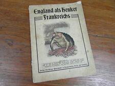 WWI ENGLAND ALS HENKER FRANKREICHS / WALTHER UNUS / G. WESTERMANN 1915