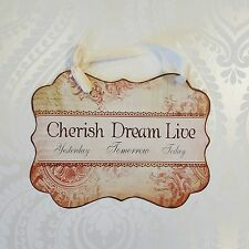 Cherish Dream Live Wall Plaque Bedroom Metal Shabby Vintage Chic Style