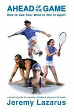 Ahead of the Game: How to Use Your Mind to Win in Sport (Paperback or Softback)