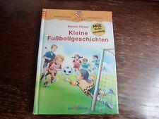 Werner Färber  Kleine Fußballgeschichten