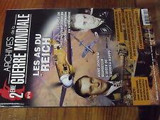 2µ? Revue Archives 2e guerre Mondiale n°18 As du Reich Wittman Marseille Waffen
