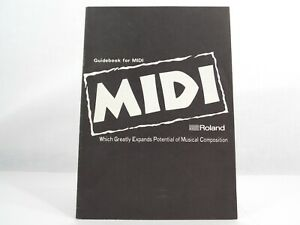 MIDI by ROLAND Guidebook for MIDI 3rd Edition 198715 Pgs Introduction to Midi
