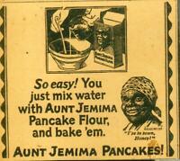 "Advertising Aunt Jemima Pancakes Flour ""I'se In Town Honey"" Black Americana 1924"