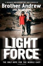 Light Force: The Only Hope for the Middle East,Brother Andrew And Al Janssen