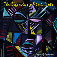 LEGENDARY PINK DOTS New Sealed PAGES OF AQUARIUS CD