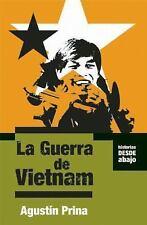 La Guerra de Vietnam (Historias Desde Abajo) (Spanish Edition)