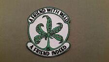 a friend with weed embroidered marijuana pot patch
