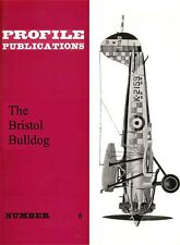 BRISTOL BULLDOG: PROFILE #6: 18 PAGES incl. 6 NEWLY ADDED/ NEW-PRINT FACSIMILE