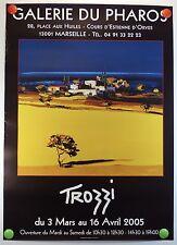 Affiche originale TROZZI expose à la Galerie du Pharos à Marseille /5rPB