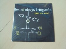 CD   LES COWBOYS FRINGANTS que du vent