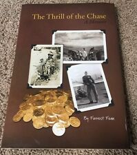 Forest Fenn - The Thrill Of The Chase - Hardcover Non fiction - Treasure hunt