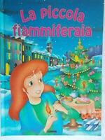 La piccola fiammiferaiaedibimbifiabe sognarefavole storie bambini Cernuschi