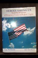 Heroes Among Us ~ WWII Veterans Montgomery County & Redford, VA ~ Gene Morrell
