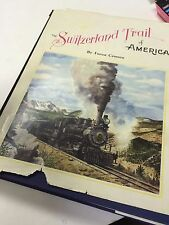 THE SWITZERLAND TRAIL OF AMERICA SIGNED BY AUTHOR #3521,