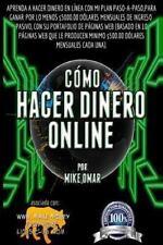 Como Hacer Dinero Online : Aprenda a Hacer Dinero en l?nea con Mi Plan Paso-A...