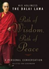 NEW - THE DALAI LAMA - Path of Wisdom, Path of Peace  by Felizitas von Schorbo