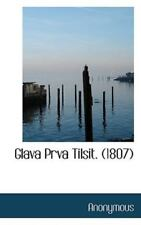 Glava Prva Tilsit. (1807): By Anonymous