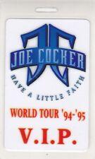 "JOE COCKER 1994-1995 ""HAVE A LITTLE FAITH"" WORLD TOUR LAMINATED V.I.P BACKSTAGE"