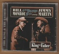 "BILL MONROE/ Jimmy Martin cd ""King&The Father"" 2004 MME New Sealed 688907004828"