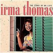The Story Of My Life, Irma Thomas, Audio CD, New, FREE & Fast Delivery