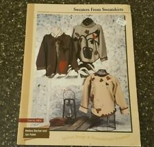 Sweaters from Sweatshirts by Melissa Becker & Jan Patek Pattern Booklet