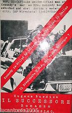 EUGENE BURDICK IL SUCCESSORE ROMANZO LONGANESI 1964