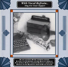 With Vocal Refrain ~ Sing For Your Supper NEW AND SEALED CD Vintage Music + Song