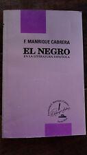 El negro en la literatura española - F. Manrique Cabrera