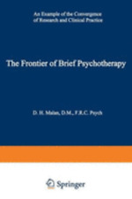 The Frontier of Brief Psychotherapy: An Example of the Convergence of Research