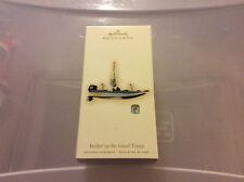 2009 Hallmark Reelin In the Good Times Bass Boat w/Price Tag QXI1212
