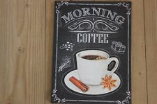 MATERIAL ,CANVAS LOOK 3D MORNING COFFEE SIGN SHABBY CHIC