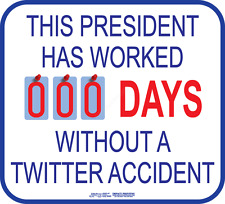 President Twitter Accident 1-Sided Sign by Mansavage Productions