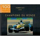 Eric Vargiolu - 100 Les cent plus belles photos : Formule 1 - 2005 - 2005 - Cart