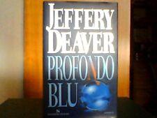 Profondo blu - Jeffery Deaver - Romanzo - Sonzogno Editore - 1a Ediz. 2001