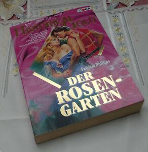 Patricia Phillips Der Rosengarten historische Liebesromane Historical Gold 88