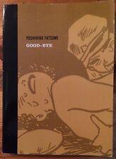 Good-Bye by Yoshihiro Tatsumi (paperback ARC)