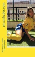 Encambados. com : Una Historia Basada en Hechos Reales by María Lapiedra and...