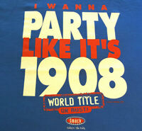 Chicago Cubs T Shirt XL X-Large PARTY LIKE ITS 1908 EUC MLB Baseball Blue INV233