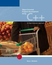 Object-Oriented Program Development Using C++: A Class-Centered-ExLibrary
