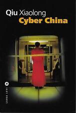 LITTERATURE CHINOISE - POLICIER / QIU XIAOLONG : CYBER CHINA - LIANA LEVI - NEUF