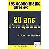 Economistes atterrés - 20 ans d'aveuglement - 2011 - Broché