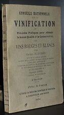 JACQUEMIN: Conseils rationnels sur la vinification / 1934