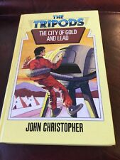The Tripods , The City Of Gold And Lead John Christopher Hardback