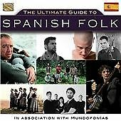 Various Artists - The Ultimate Guide To Spanish Folk (2013)